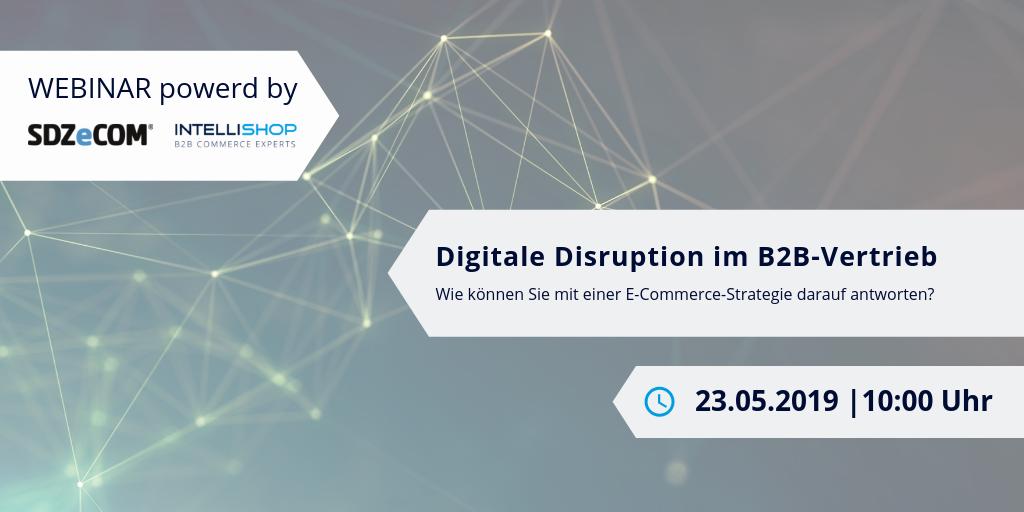 IntelliShop Webinar Digitale-Disruption-B2B