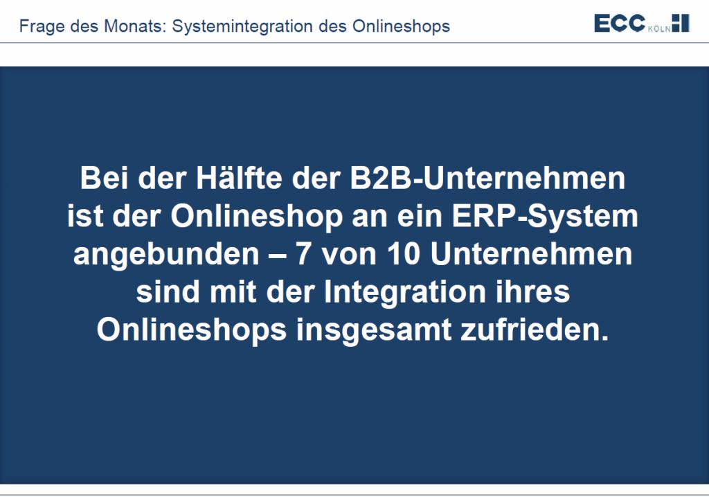 Die Hälfte der B2B-Unternehmen hat den Onlineshop an ein ERP-System angebunden