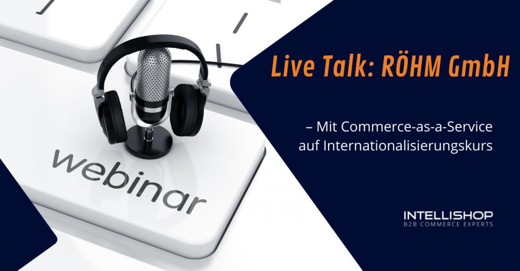 Grafik zum Live-Talk mit der RÖHM GmbH
